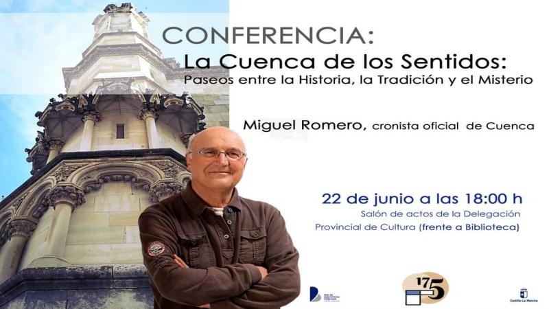 """Conferencia """"La Cuenca de los Sentidos, paseos entre la Historia, la Tradición y el Misterio"""" a cargo de Miguel Romero."""