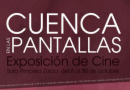 CUENCA EN LAS PANTALLAS Exposición de cine en la Sala Princesa Zaida